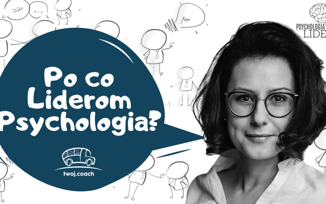 Po co liderom psychologia?